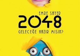 2048-Geleceğe Hazır mısın?- Emre Sayer