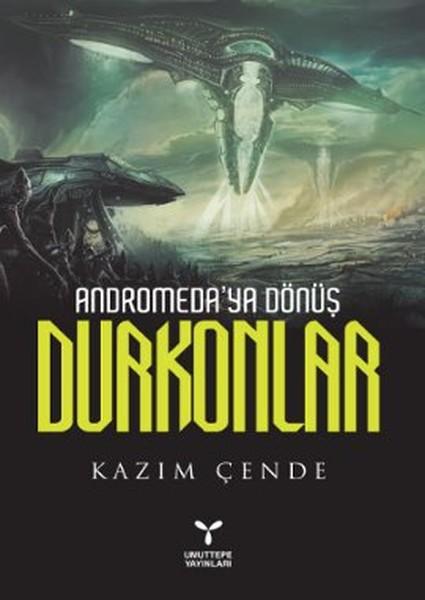 Andromeda'ya Dünüş_Durkonlar
