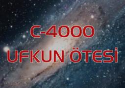 C – 4000: Ufkun Ötesi – Ayhan Yıldırım / Burhan Can Ahıpaşaoğlu