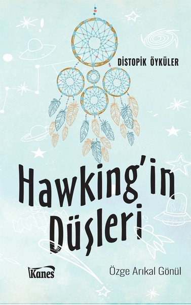 Hawkingin Düşleri-Özge Arıkal Gönül