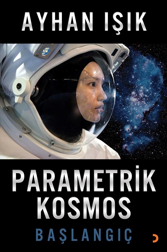 Parametrik Kozmos - Ayhan IŞIK_2017