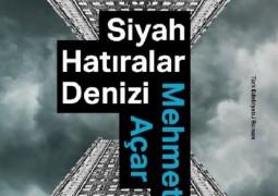 Siyah Hatıralar Denizi  – Mehmet Açar (3.Baskı)