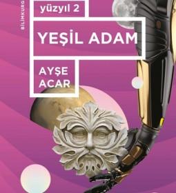 Yeşil Adam_Ayşe Acar