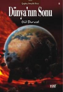 Dünyanın Sonu_Gül Durusel_2014