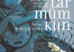 Başka Dünyalar Mümkün – K. Murat Güney