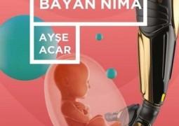 Yüzyıl 3: Bayan Nima – Ayşe Acar