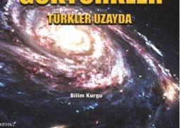 Göktürkler: Türkler Uzayda – Salih Eren Çetin