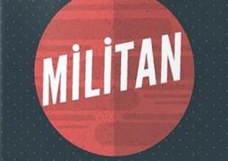 Militan – Melek Taşkın
