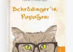 Schrödinger'in Papağanı – Murat K. Beşiroğlu